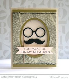 MFT Card Challenges: A Fond Farewell to 2015 and the Challenge & Inspiration Team Fathers Day Cards Handmade, Greeting Cards Handmade, Scrapbooking, Scrapbook Cards, Mustache Cards, Moustache, Boy Cards, Mft Stamps, Cricut Cards