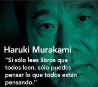 Leo lo que me apetece Haruki Murakami, Murakami Frases, I Love Books, Books To Read, My Books, I Love You Images, Quotes En Espanol, Word Sentences, Wonder Quotes