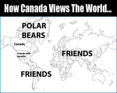Friends with benefits rofl! I wanna move to Canada :D Canada Memes, Canada Funny, Memes Humor, Jokes, Funny Puns, Funny Texts, Funny Stuff, Funny Photos, Funny Images