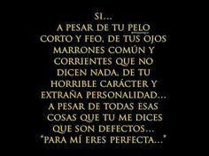 Para mi eres perfecta