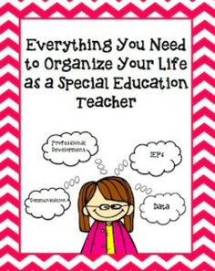 Everything You Need to Organize Your Life as a Special Education Teacher
