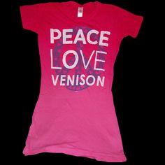 Peace Love Venison T-shirt