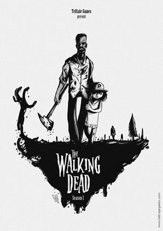 Poster for The Walking Dead by Vincent Roché. #poster #games #the_walking_dead