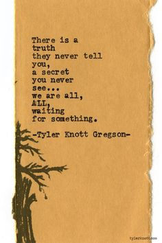 Typewriter Series #578 by Tyler Knott Gregson