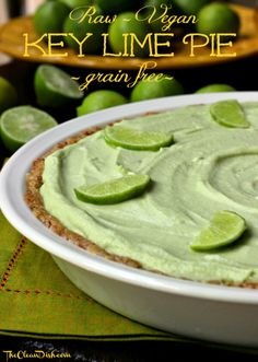 This grain-free, dairy-free Key Lime Pie is a no-bake, real food recipe that is incredibly refreshing and delicious! Raw, Vegan, Paleo and Gluten Free.