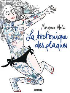 """[Acheté] Margaux Motin - """"La tectonique des plaques"""" (2013) --- Cuites, dérapages et autres séismes dans sa vie de mère célibataire... À 35 ans, Margaux Motin raconte les récents bouleversements qui ont secou"""