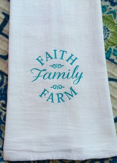 Farmhouse Kitchen Faith Family Farm Flour Sack Dish Towel Christmas Gift  Wedding Decor By HeFarmhouseShoppeCo