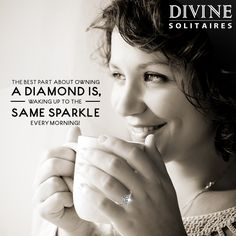 Divine Solitaires makes every morning glitter.