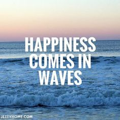 Surfing Quotes | Happiness comes in waves