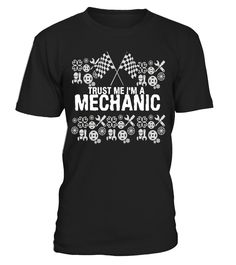 Trust Me I'm A Mechanic T-Shirt Grease Monkey Garage  AutoMechanic#tshirt#tee#gift#holiday#art#design#designer#tshirtformen#tshirtforwomen#besttshirt#funnytshirt#age#name#october#november#december#happy#grandparent#blackFriday#family#thanksgiving#birthday#image#photo#ideas#sweetshirt#bestfriend#nurse#winter#america#american#lovely#unisex#sexy#veteran#cooldesign#mug#mugs#awesome#holiday#season#cuteshirt