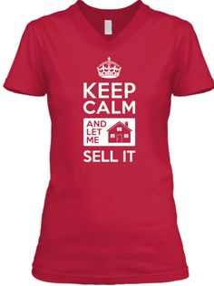 'Keep Calm' Tee for Real Estate Pros!