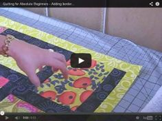 Free Video - Beginning Quilting - Adding Borders Correctly