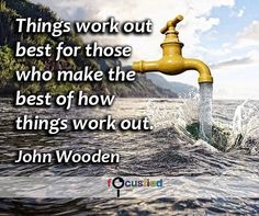 """Things work out best for those who make the best of how things work out."" #Quote #Success #SuccessQuotes http://Focusfied.com"