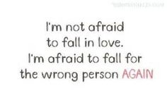 Scared of Love Quotes - Bing images