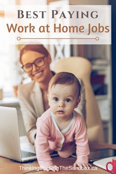 The Top 13 Best Paying Work at Home Jobs and Earn a regular paycheck. #WorkAtHome #Wahm #Wahms