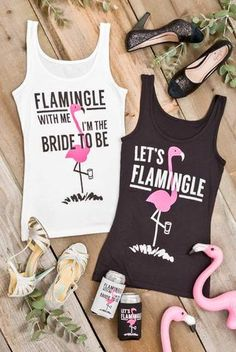 """Adorable """"Flamingle with me I'm the Bride to Be"""" and """"Let's Flamingle"""" Flamingo bachelorette party shirts! SO CUTE and perfect for a bachelorette party!"""