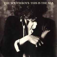 The Waterboys - This is the sea