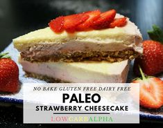 How to make a no-bake Paleo strawberry cheesecake gluten free and dairy free recipe. Easy to prepare in under 30 minutes using a food processor. No gelatin or eggs and the recipe uses cashew nuts, coconut oil, and almond milk to replace the cream cheese filling.
