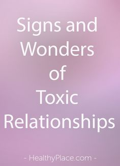Being in a toxic relationship is unhealthy and a leech on your spirit in every way. Learn how to spot basic signs of a toxic relationship.   www.HealthyPlace.com