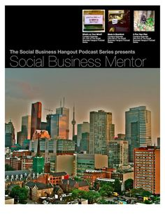 featuring Robert Lavigne Your Social Business Mentor