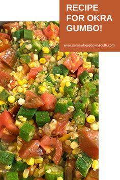 Corn Recipes, Side Dish Recipes, Veggie Recipes, Healthy Recipes, Okra Gumbo, Gumbo Soup, Rice Side Dishes, Vegetable Side Dishes, Southern Food