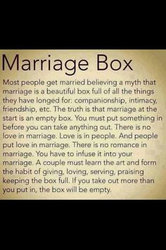 "Marriage Box ❤️ The titles of 'Wife' and 'Husband' are not magical talismans. They are just titles you give to say, ""I choose you and only you for the rest of our lives."""