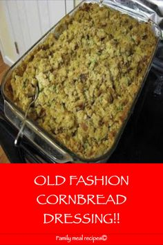 OLD FASHION CORNBREAD DRESSING!! - Family meal recipes