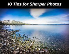 10 Tips for Sharper Photos