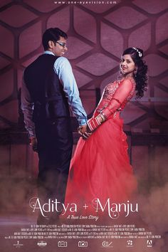 "A Movie Poster of our beautiful couple "" Aditya & Manju "" see their Wedding Portraits here http://www.one-eyevision.com/portfolio/wedding-portraits/  watch "" Aditya & Manju Cinematic Wedding Film "" here https://www.youtube.com/watch?v=V86au-ChNSk"