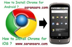 How to Install Chrome for Android and iOS Device