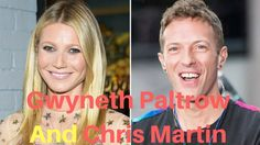 Gwyneth Paltrow And Chris Martin's Relationship : 7 Things About You Did...