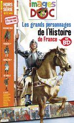 Les grands personnages de l'Histoire de France en BD
