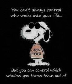"Okay, we all know we control the ""I don't need this in my life"" and we control what is allowed in, and if it suddenly needs to be kicked to the curb. Having Snoopy tell us however just makes you smile on the inside tho! Charlie Brown Quotes, Charlie Brown And Snoopy, Peanuts Quotes, Snoopy Quotes, Peanuts Cartoon, Peanuts Snoopy, Snoopy Pictures, Funny Pictures, Images Of Snoopy"
