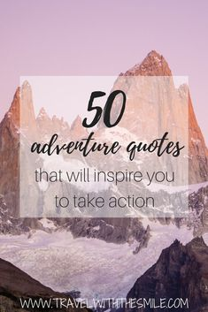 Everybody needs a pick-me-up every once in a while. That's why I put together 50 best adventure quotes that will inspire you to take action, help to fulfill your dreams and accomplish challenges you set.   Travel Inspiration   Travel Quotes   Adventure quotes   Inspiration   #quotes #inspiration #adventure #travel