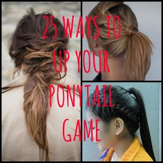 ponytails.. that's all I do!