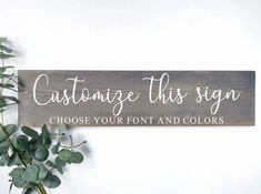 Personalize your home decor or next gift | Inspirational quotes Wood Signs For Home, Diy Wood Signs, Custom Wood Signs, Painted Letters, Painted Signs, Wine Signs, Custom Stencils, Diy Workshop, Inspirational Signs
