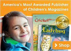 Submission Guidelines - Cricket   Kids Magazines, Kids Books, Kids Toys and Activities for Children Ages 6 Months – 14 Years +