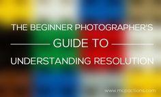 resolution1 600x362 The Beginner Photographers Guide to Understanding Resolution