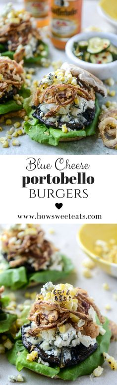 blue cheese portobello burgers with grilled corn and crispy shallots I howsweeteats.com