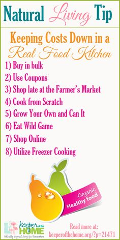 Natural Living Tip ~ Keeping Costs Down in a Real Food Kitchen
