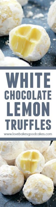 Chocolate Lemon Truffles White Chocolate Lemon Truffles - Everyone asked for this recipe!White Chocolate Lemon Truffles - Everyone asked for this recipe! Lemon Desserts, Lemon Recipes, Just Desserts, Sweet Recipes, Delicious Desserts, Yummy Food, Instant Recipes, Quick Recipes, Candy Recipes