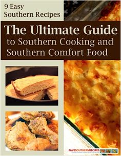FREE e-Cookbook: 9 Easy Southern Comfort Food Recipes! #recipe #thefrugalgirls