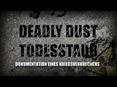 Smrtiaci uranový prach. Documentary, Death