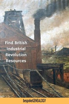 Find British Industrial Revolution Resources. Life changed for a huge part of the population as they moved from working on the land to the factories and mills. Here are some great resources to learn about this period and help with your British genealogy. #bespokegenealogy #genealogy #uk Genealogy Research, Family Genealogy, Scotland Map, London Metropolitan, Ordnance Survey Maps, Find Your Ancestors, Uk Trade, Genealogy Organization, Image Sites