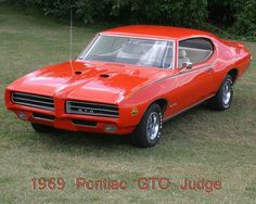 1969 Pontiac GTO Judge  The car my husband had when we met!  1976