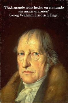 10 frases geniales del filósofo alemán Hegel: http://www.muyinteresante.es/cultura/arte-cultura/articulo/diez-grandes-frases-de-hegel-961377593752 #frases #quotes