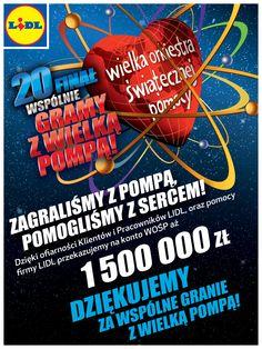Zagraliśmy z pompą, pomogliśmy z sercem! 20. Finał WOŚP. Dzięki ogromnej hojności klientów i pracowników Lidla oraz wsparciu firmy Lidl Polska mogliśmy wspomóc Wielką Orkiestrę Świątecznej Pomocy. Od 2 do 8 stycznia 2012 r., czyli przez cały tydzień poprzedzający XX, jubileuszowy Finał akcji, zebraliśmy imponującą kwotę 1 500 000 zł!  Zebrane środki zostały przeznaczone na zakup najnowocześniejszego sprzętu dla ratowania życia wcześniaków oraz pompy insulinowe dla kobiet ciężarnych z…