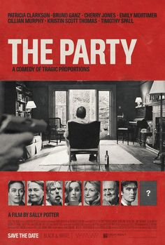 The Party (2017) [1595 x 2362] : MoviePosterPorn