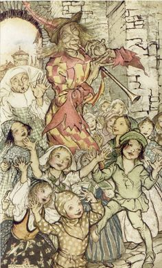 """The Pied Piper Of Hamelin"" by Robert Browning, with illustrations by Arthur Rackham. 1934"