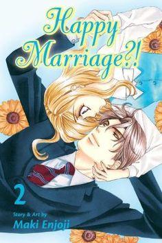 Happy Marriage?!, Vol. 2